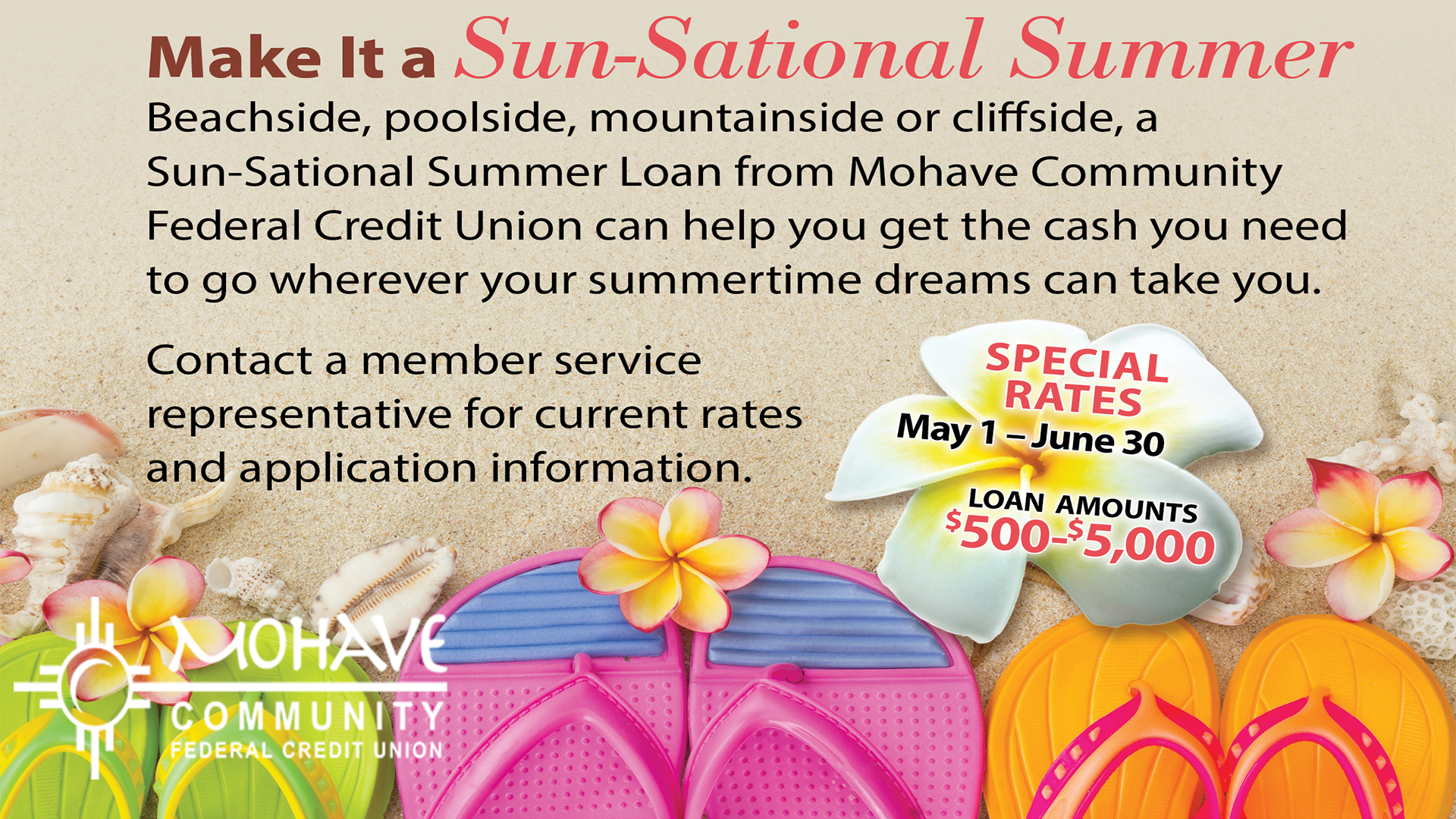 Want to take that vacation? Contact Mohave Federal Credit Union at 928-753-8000