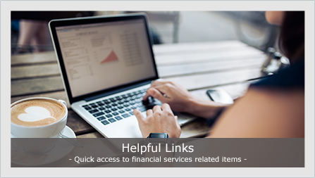 Helpful links - quick access to financial services related items