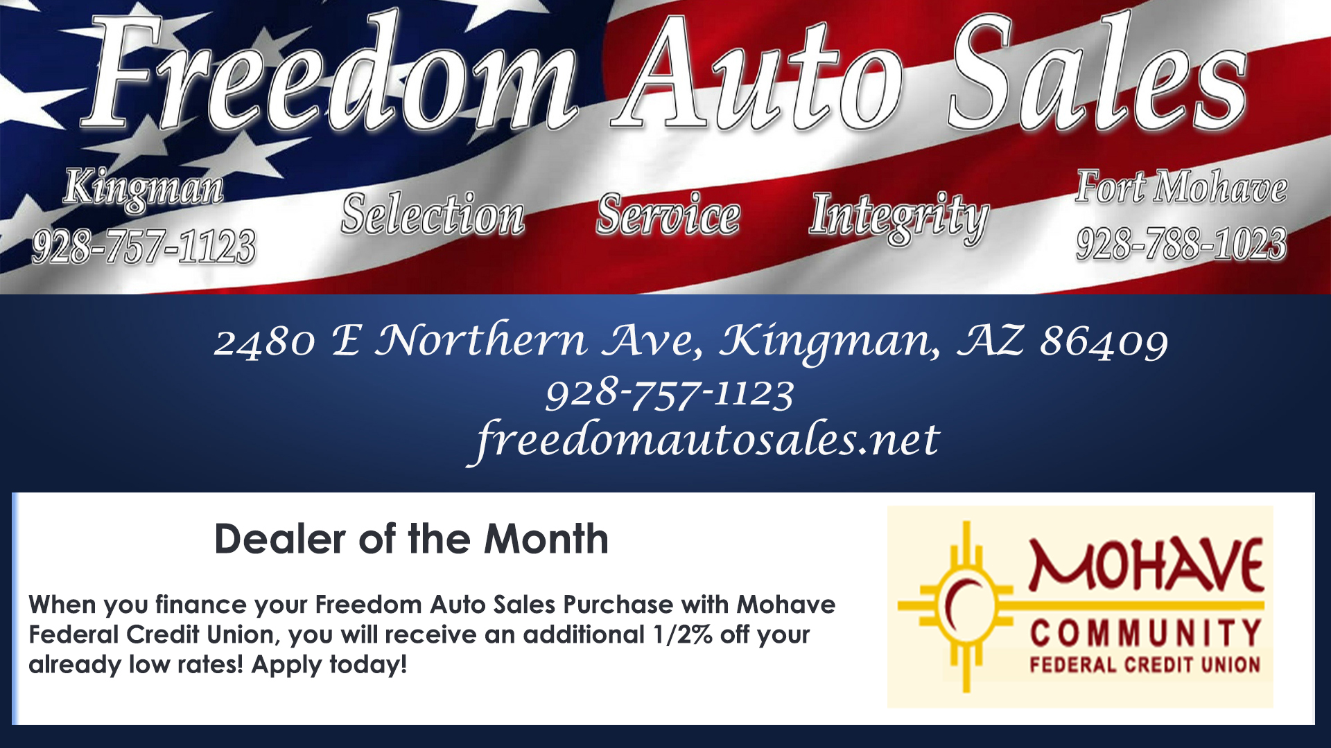 Freedom Auto Sales is our dealer of the month! Call us at 928-753-8000 for more information.