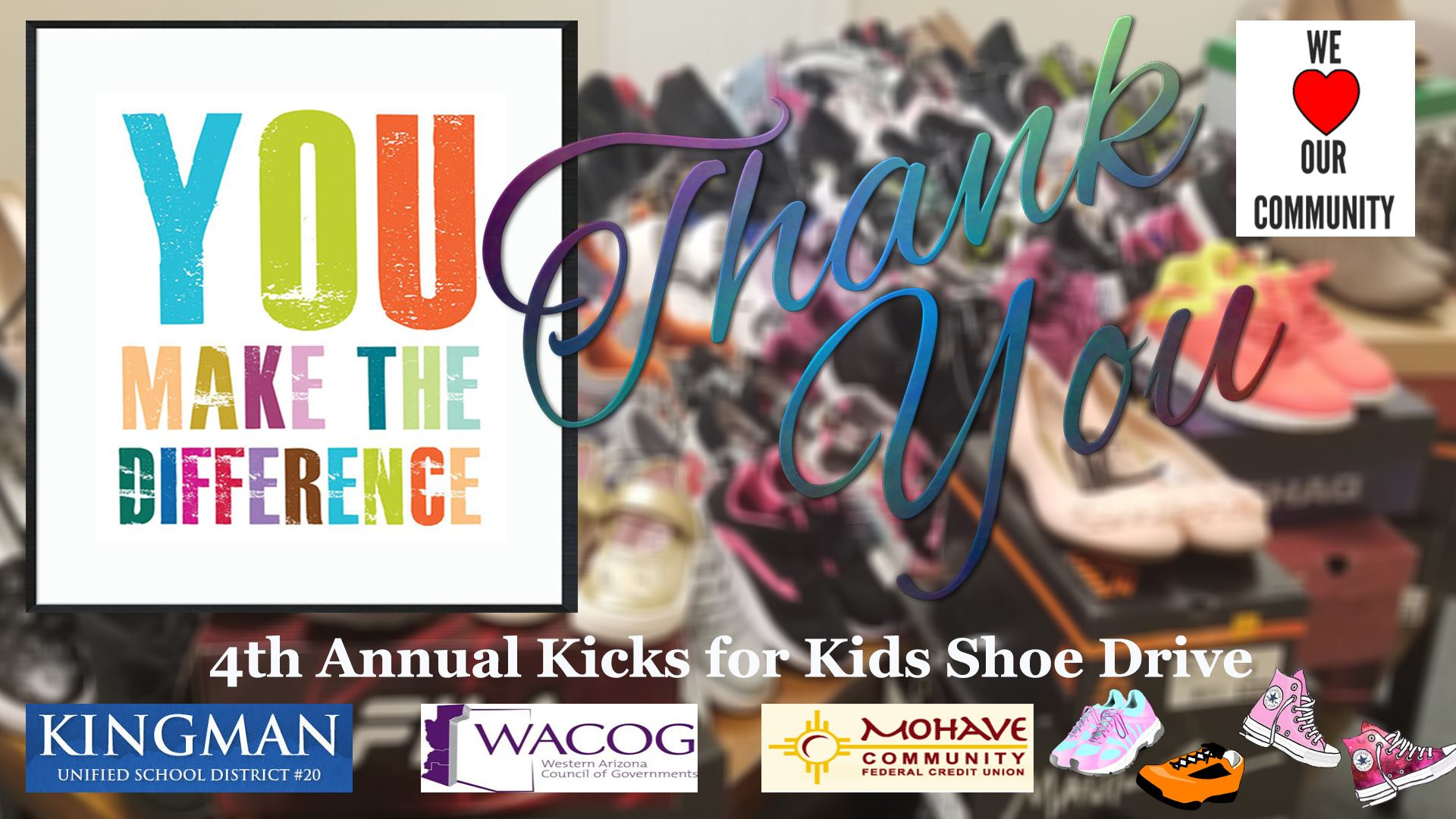 Our 4th Annual Kicks for Kids was a success! Thanks to the community, our members and local businessess, MCFCU was able to donate over 250 pairs of shoes to the Kingman Unified School District #20 and WACOG Headstart Children. We would like to say thank you to our members and the entire community for making this possible!