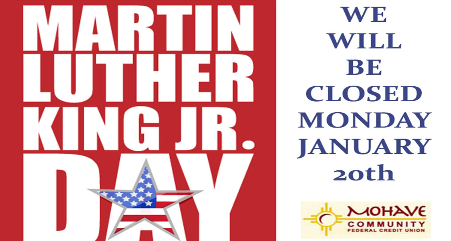 We will be closed Monday January 20th for Martin Luther King Jr. Day.