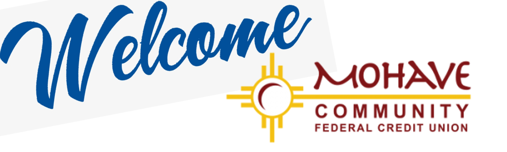 Welcome to Mohave Community Federal Credit Union
